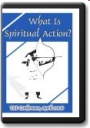 Cover of What is Spiritual Action? on DVD