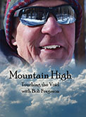 Cover of Mountain High: Touching the Void with Bob Fergeson