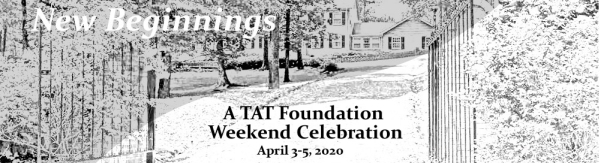 TAT April 3-5, 2020 Spiritual Retreat Weekend Banner