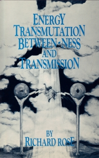 Cover of Energy Transmutation, Between-ness and Transmission by Richard Rose