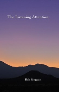 Cover of The Listening Attention by Bob Fergeson