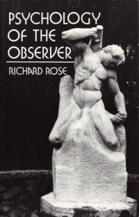 Cover of Psychology of the Observer by Richard Rose