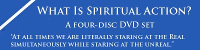 What is Spiritual Action? A four-disc DVD set.