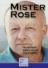 Mister Rose: the video