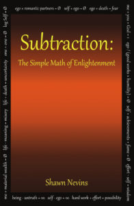 cover of Subtraction: The Simple Math of Enlightenment, by Shawn Nevins