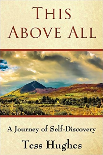 Cover of This Above All: A Journey of Self-Discovery by Tess Hughes